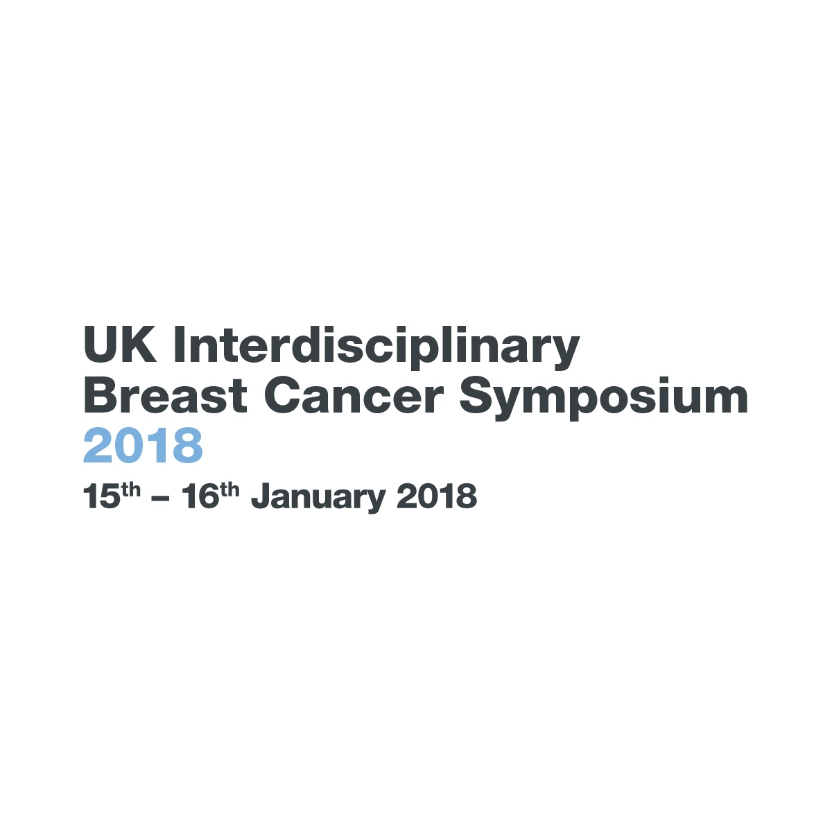 1st UK Interdisciplinary Breast Cancer Symposium – 2018