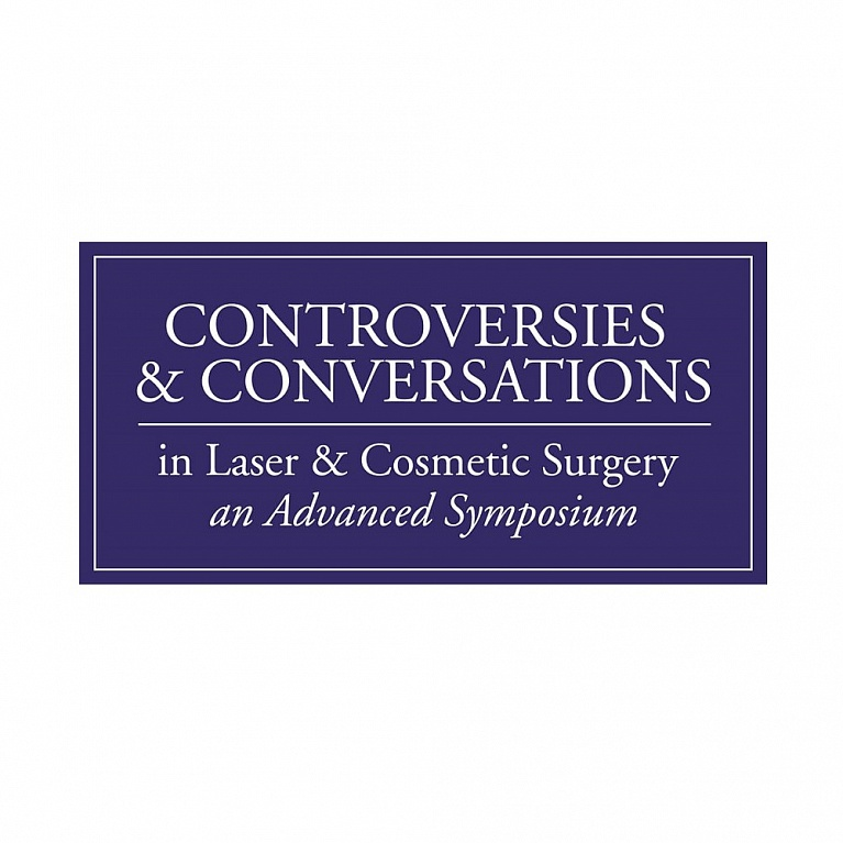 Controversies and Conversations in Laser and Cosmetic Surgery: An Advanced Symposium – 2018