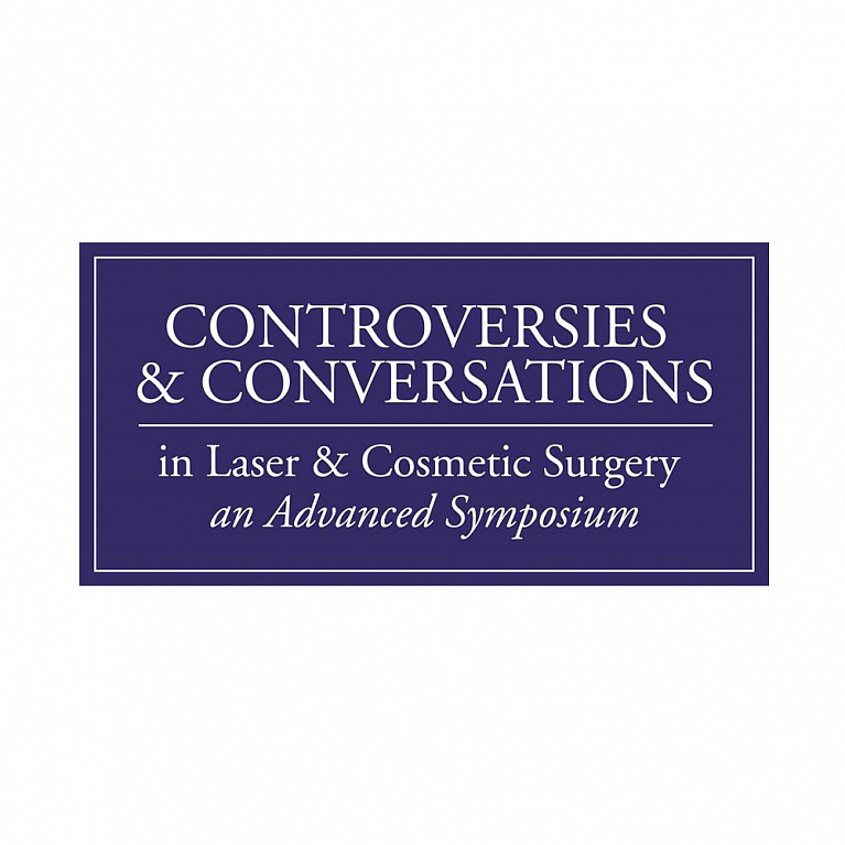 Controversies and Conversations in Laser and Cosmetic Surgery: An Advanced Symposium – 2019
