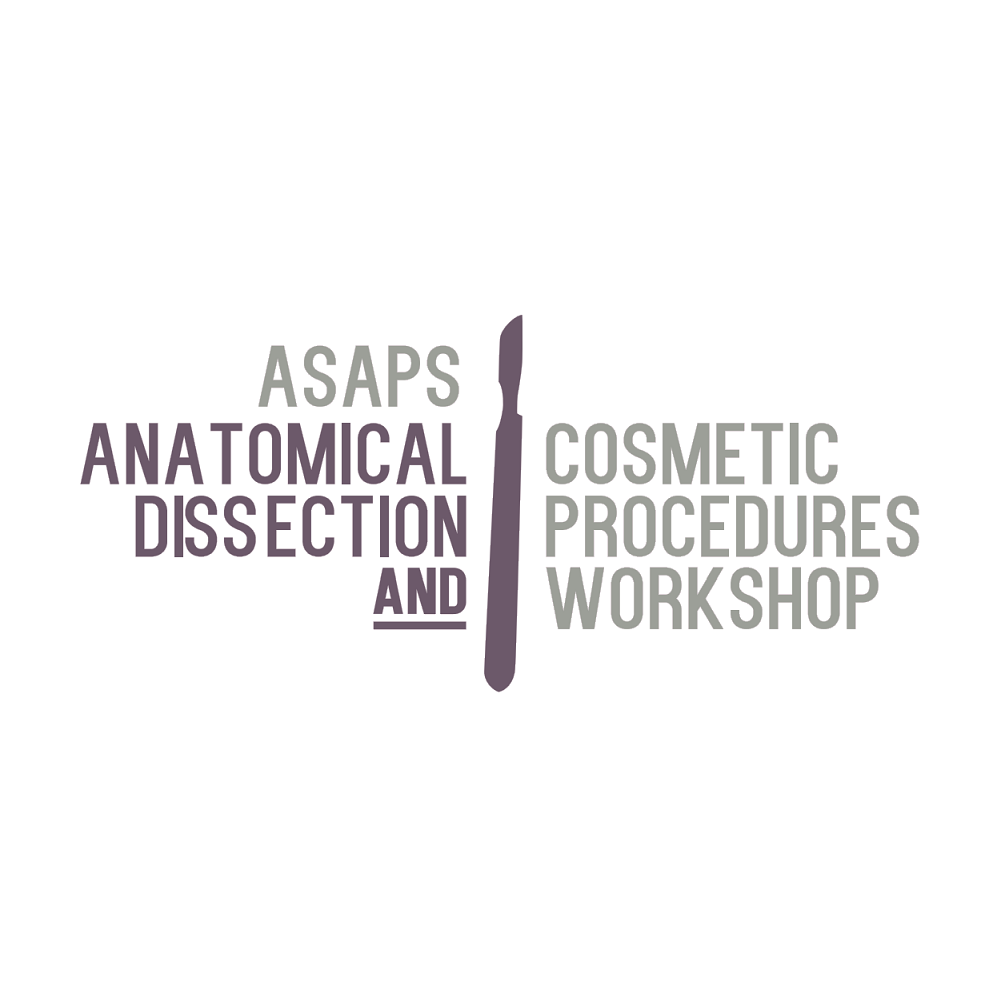 ASAPS Anatomical Dissection and Cosmetic Procedures Workshop 2020